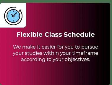Flexible Class Schedule